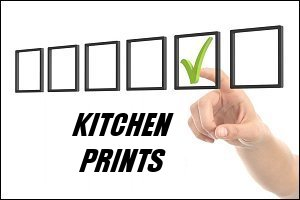 Kitchen Selection of Quality Prints