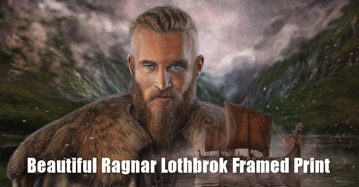 Beautiful Ragnar Lothbrok Framed Print to grace the walls of your home