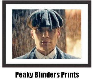 Peaky Blinders Framed Prints